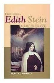 EDITH STEIN: O LA BÚSQUEDA DE LA VERDAD