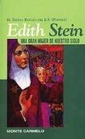 EDITH STEIN: UNA GRAN MUJER DE NUESTRO SIGLO