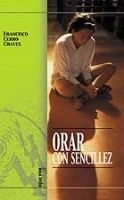 ORAR CON SENCILLEZ