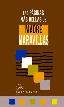 LAS PÁGINAS MÁS BELLAS DE MADRE MARAVILLAS