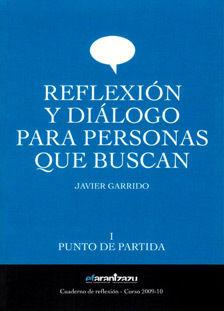 REFLEXION Y DIALOGO PARA PERSONAS QUE BUSCAN I