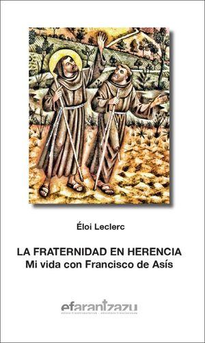 LA FRATERNIDAD EN HERENCIA
