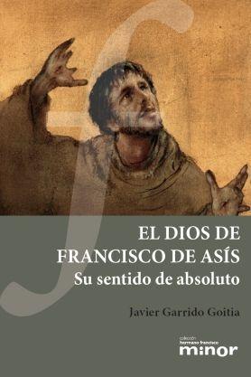 EL DIOS DE FRANCISCO DE ASÍS