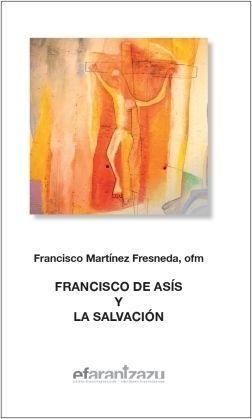 FRANCISCO DE ASÍS Y LA SALVACIÓN