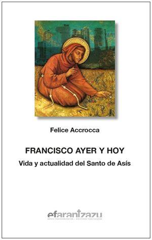 FRANCISCO AYER Y HOY