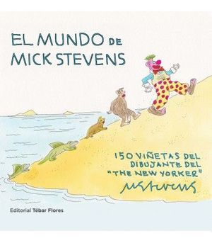 EL MUNDO DE MICK STEVENS