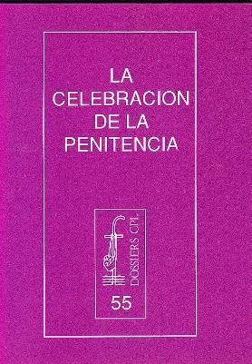 CELEBRACIÓN DE LA PENITENCIA, LA