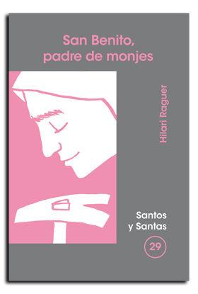 BENITO, PADRE DE MONJES