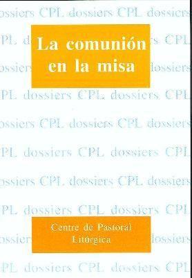 COMUNIÓN EN LA MISA, LA