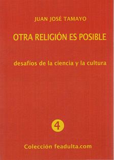 OTRA RELIGION ES POSIBLE