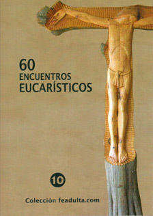 60 ENCUENTROS EUCARISTICOS
