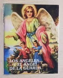 ANGELES Y EL ANGEL DE LA GUARDA