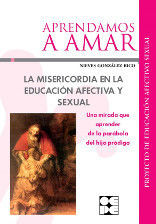 LA MISERICORDIA EN LA EDUCACION AFECTIVA Y SEXUAL