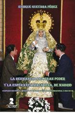 LA HERMANDAD DEL GRAN PODER Y LA ESPERANZA MACARENA DE MADRID