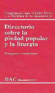 DIRECTORIO SOBRE LA PIEDAD POPULAR Y LA LITURGIA