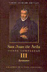 OBRAS COMPLETAS DE SAN JUAN DE ÁVILA III: SERMONES