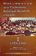 DOCUMENTOS DE LA CONFERENCIA EPISCOPAL ESPAÑOLA (1983-2000). VOL. I: 1983-1990