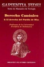 DERECHO CANÓNICO. I: EL DERECHO DEL PUEBLO DE DIOS