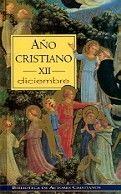 AÑO CRISTIANO. XII: DICIEMBRE