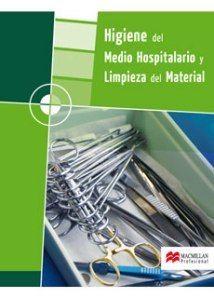 HIGIENE DEL MEDIO HOSPITALARIO Y LIMPIEZA DEL MATERIAL GM 2008