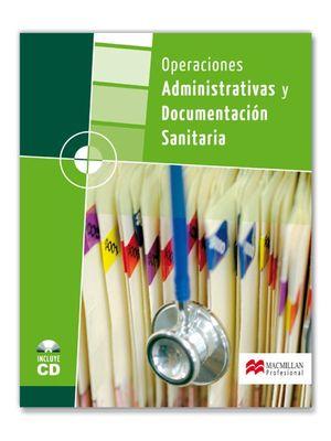OPERACIONES ADMINISTRATIVAS Y DOCUMENTACIÓN SANITARIA GM 2008