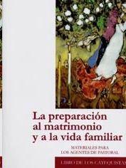 LA PREPARACION AL MATRIMONIO Y A LA VIDA FAMILIAR