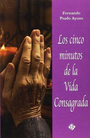LOS CINCO MINUTOS DE LA VIDA CONSAGRADA