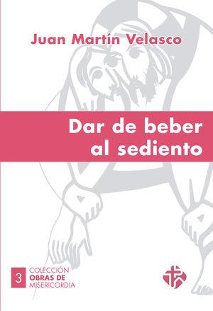 DAR DE BEBER AL SEDIENTO