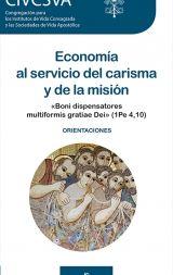 ECONOMÍA AL SERVICIO DEL CARISMA Y DE LA MISIÓN