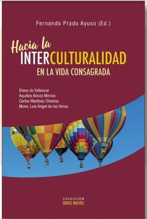 HACIA LA INTERCULTURALIDAD EN LA VIDA CONSAGRADA