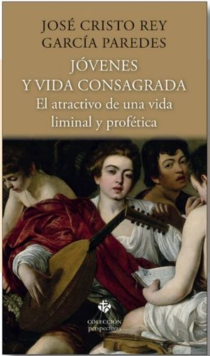 JOVENES Y VIDA CONSAGRADA