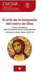 EL ARTE DE LA BÚSQUEDA DEL ROSTRO DE DIOS