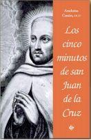 LOS CINCO MINUTOS DE SAN JUAN DE LA CRUZ