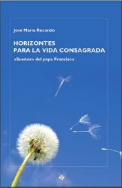 HORIZONTES PARA LA VIDA CONSAGRADA