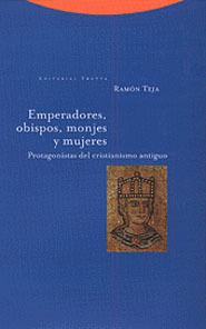 EMPERADORES, OBISPOS, MONJES Y MUJERES