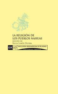 LA RELIGIÓN DE LOS PUEBLOS NAHUAS