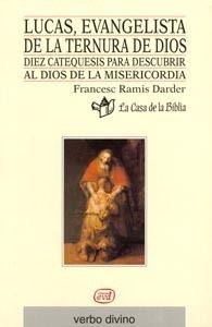 LUCAS, EVANGELISTA DE LA TERNURA DE DIOS