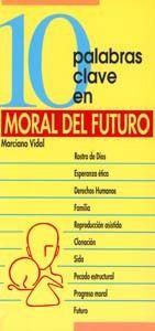 10 PALABRAS CLAVE SOBRE MORAL DEL FUTURO