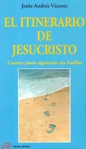 EL ITINERARIO DE JESUCRISTO