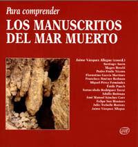 PARA COMPRENDER LOS MANUSCRITOS DEL MAR MUERTO