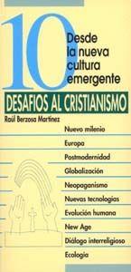 10 DESAFÍOS AL CRISTIANISMO