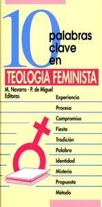 10 PALABRAS CLAVE EN TEOLOGÍA FEMINISTA