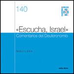 «ESCUCHA, ISRAEL» COMENTARIOS DEL DEUTERONOMIO