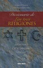 DICCIONARIO DE LAS TRES RELIGIONES