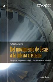 DEL MOVIMIENTO DE JESÚS A LA IGLESIA CRISTIANA