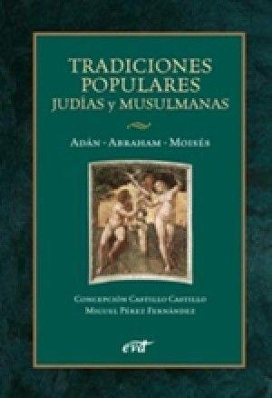 TRADICIONES POPULARES JUDÍAS Y MUSULMANAS