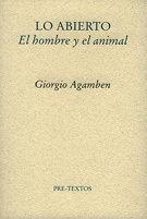 LO ABIERTO. EL HOMBRE Y EL ANIMAL