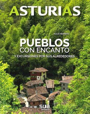 ASTURIAS. PUEBLOS CON ENCANTO -SUA