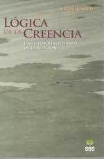 LÓGICA DE LA CREENCIA. UNA FILOSOFÍA (TOMISTA) DE LA RELIGIÓN