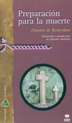 PREPARACION PARA LA MUERTE. ERASMO DE ROTTERDAM